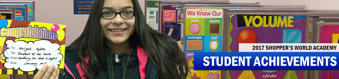 2017 Student Achievements for our Shopper's World Academy